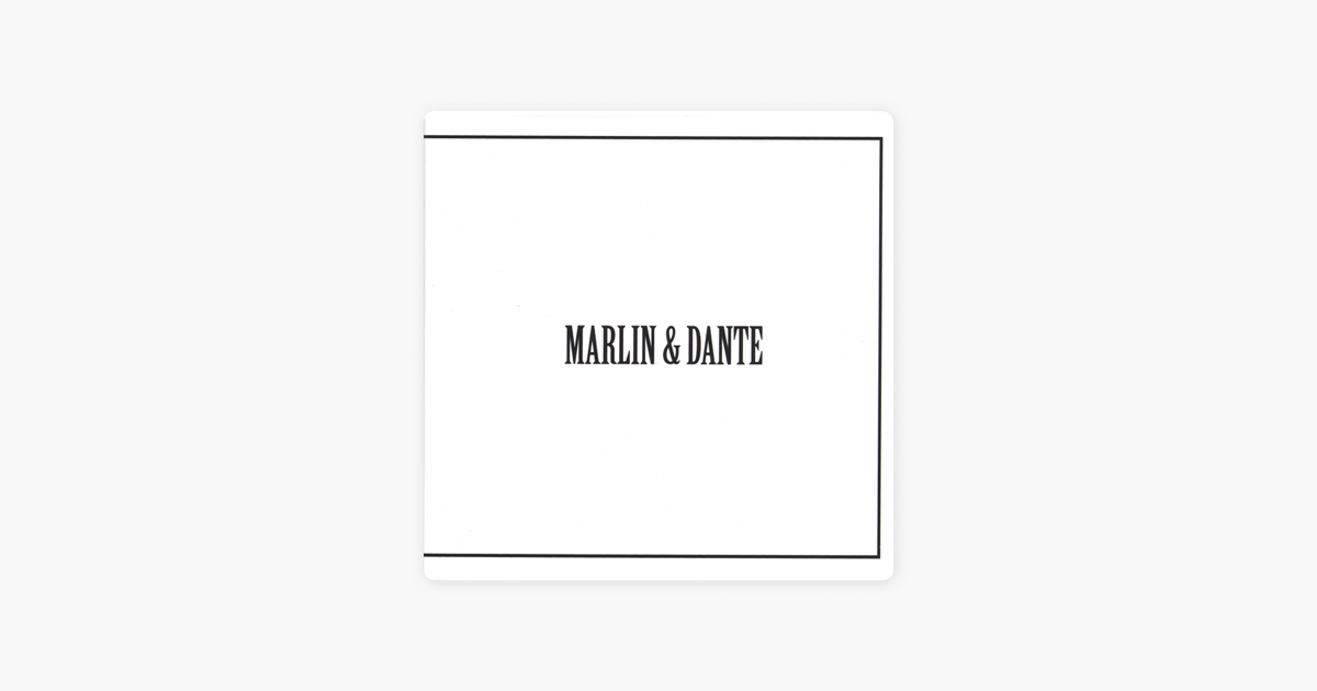 Marlin and Dante by Marlin And Dante