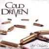 Cold Driven
