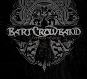 Bart Crow Band - Run With the Devil