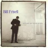 Bill Frisell - Freddy's Step