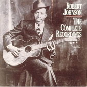 Robert Johnson - From Four Until Late