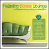 Relaxing Bossa Lounge - Brasil Various