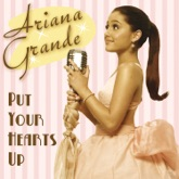 Put Your Hearts Up - Single