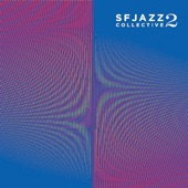 SFJazz Collective - Scrambled Eggs