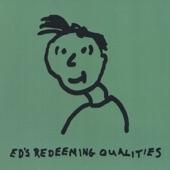 Ed's Redeeming Qualities - Lawn Dart