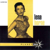 Lena Horne - I Ain't Got Nothin' But The Blues