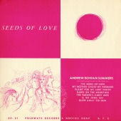 Andrew Rowan Summers - The Seeds of Love