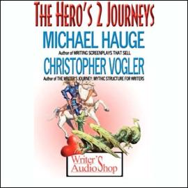 The Hero's 2 Journeys audiobook