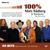 100 % Mats Rådberg & Rankarna