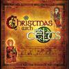 God Rest Ye Merry Gentlemen/Joy To The World - The Celts