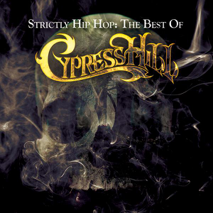 Cypress Hill - Hand On the Glock