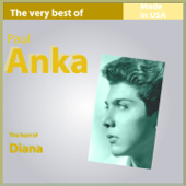 The Very Best of Paul Anka: Diana (Made In USA)