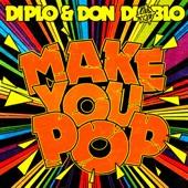 Make You Pop (Remixes)