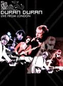 Live from London: Duran Duran (Bonus Track Version)