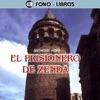 El Prisionero de Zenda [The Prisoner of Zenda] [Abridged Fiction]