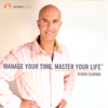 Robin Sharma - Manage Your Time, Master Your Life artwork