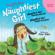 Enid Blyton - 'Naughtiest Girl Keeps a Secret' and 'Naughtiest Girl Helps a Friend': Naughtiest Girl Series (Abridged  Fiction)