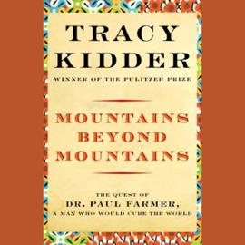 Mountains Beyond Mountains (Unabridged) audiobook
