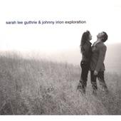 Sarah Lee Guthrie & Johnny Irion - In Lieu of Flowers