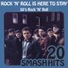 50's Rock 'n' Roll - Rock 'n' Roll Is Here to Stay