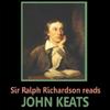 John Keats - Sir Ralph Richardson Reads Keats artwork