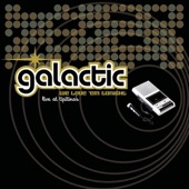 Galactic - Sweet Leaf