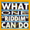 What One 'Riddim' Can Do - Various Artists