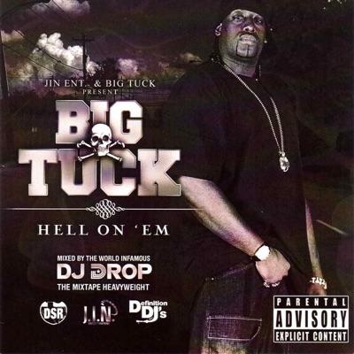 Hell On 'Em - Big Tuck