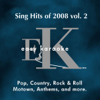Sing Hits of 2008 Vol. 2 (Karaoke) (Karaoke) - Easy Karaoke Players