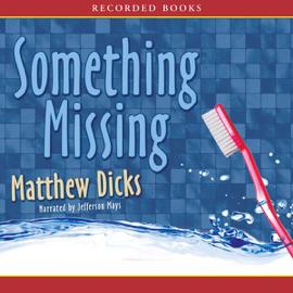Something Missing (Unabridged) audiobook