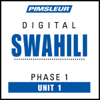 Pimsleur - Swahili Phase 1, Unit 01: Learn to Speak and Understand Swahili with Pimsleur Language Programs artwork