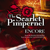 The Scarlet Pimpernel Encore!