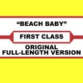First Class - Beach Baby