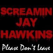 Screamin' Jay Hawkins - Don't Deceive Me