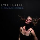 Emilie Lesbros - Brushing Your Hair