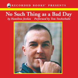 No Such Thing as a Bad Day (Unabridged) audiobook