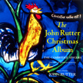 John Rutter Christmas Album-Stephen Varcoe, The Cambridge Singers, John Rutter, City of London Sinfonia, Ruth Holton & Gerald Finley