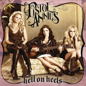 Pistol Annies - The Hunter's Wife