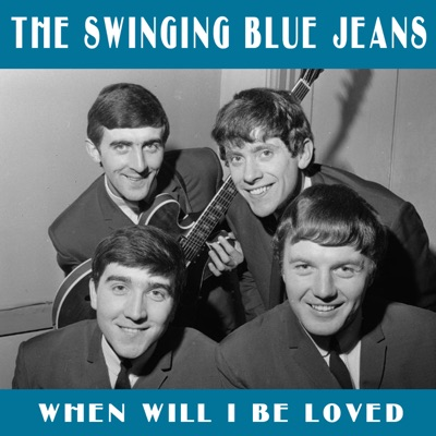 When Will i be Loved - Single - The Swinging Blue Jeans