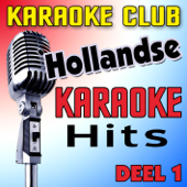 Hollandse Karaoke Hits Deel 1