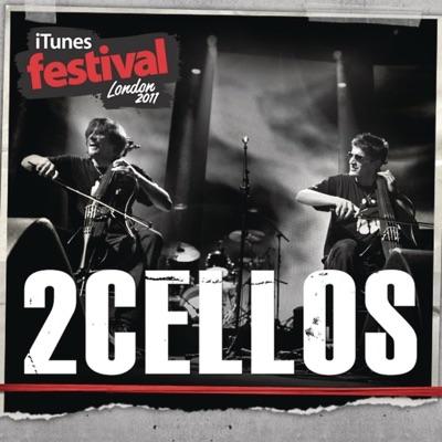 iTunes Festival: London 2011 - EP - 2Cellos