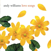 Love Songs: Andy Williams