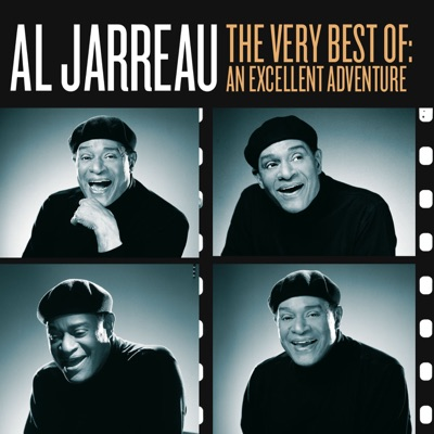 The Very Best of Al Jarreau: An Excellent Adventure - Al Jarreau