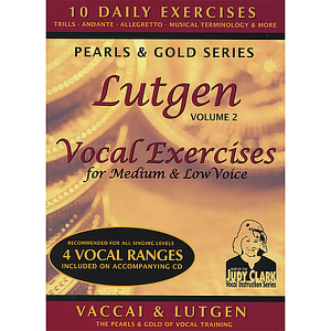 Judy Clark - Lutgen Vocal Exercise Set, Vol. 2: For Low, Medium, & Mezzo Soprano Voice