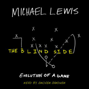 Download The Blind Side: Evolution of a Game (Abridged Nonfiction) Audio Book