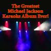 The King Of Pop Players - The Greatest Michael Jackson Karaoke Album Ever! artwork