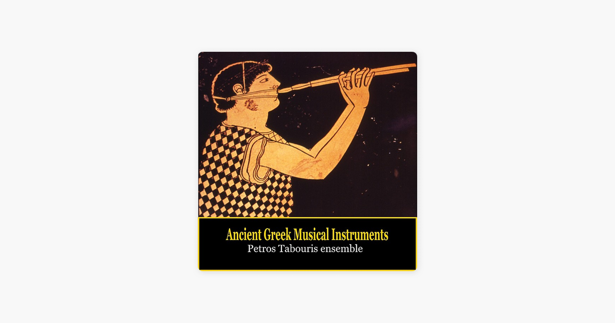 Ancient Greek Musical Instruments - Music of Ancient Greece by Petros  Tabouris Ensemble