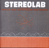 The Groop Played Space Age Batchelor Pad Music - Stereolab