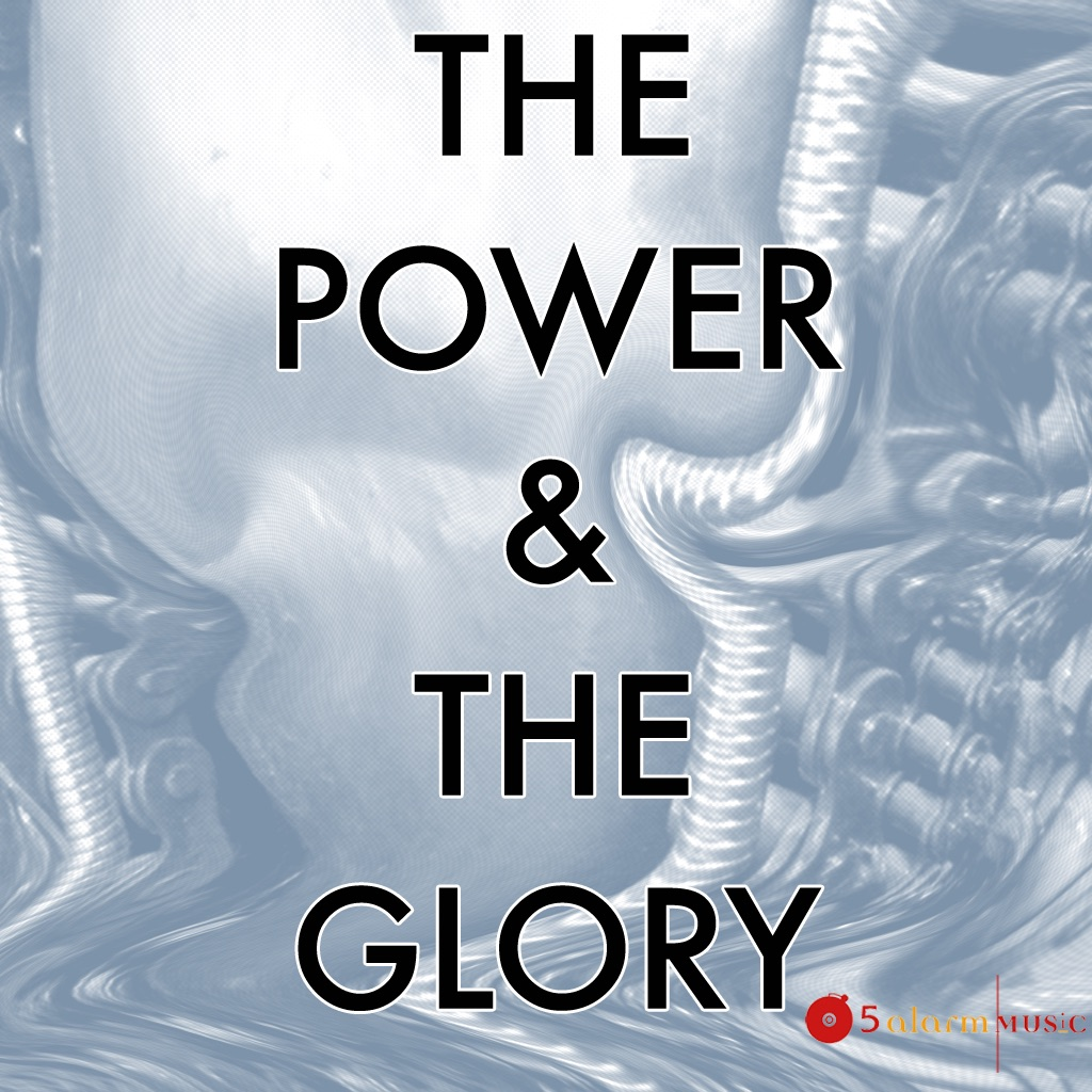 The Power & the Glory