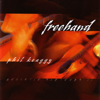 Freehand - Acoustic Sketches II - Phil Keaggy